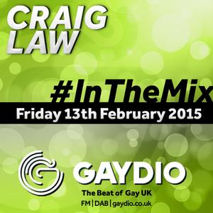 Gaydio #InTheMix - 13th February 2015