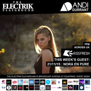Electrik Playground 21/11/15 : Nora En Pure Guest Session