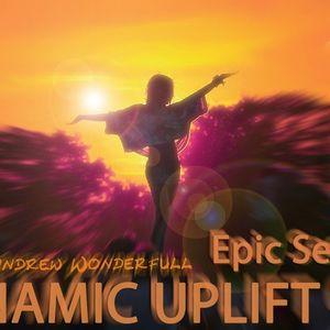 Dynamic uplift 010 episode (Epic Session)