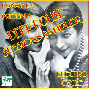 Electro Cycle: Deep House Sessions Sampler 3