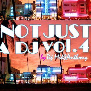 Not Just A DJ Vol.4