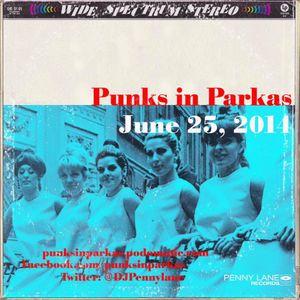 Punks in Parkas - June 25, 2015