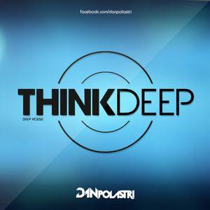 Dan Polastri - Think Deep (DJ Set)