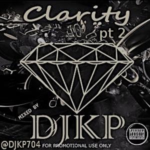 DJKP presents: Clarity pt2