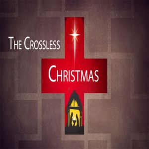 The Crossless Christmas