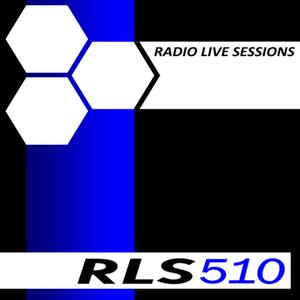 Radio Live Sessions 510 (04/Feb/2017)