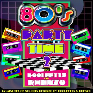 DJ Rhenzo & kooleet15 - 80's Party Time 2