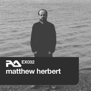 EX.032 Matthew Herbert - 2011.05.06