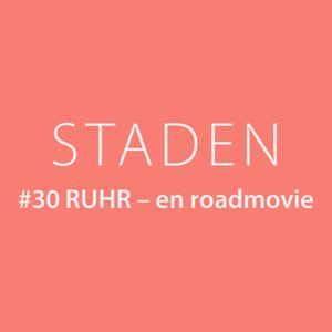 #30 Ruhr – en roadmovie