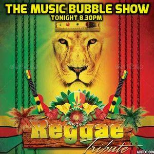 The Music Bubble Show: Reggae tribute 2/4/15