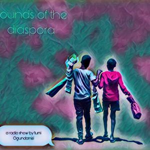 Sounds Of The Diaspora Episode 8