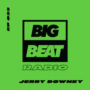 EP #33 - Jerry Downey (Live From Detroit Mix)