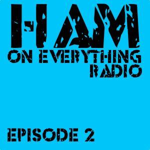 Episode 2 –  Ham On Skid Row Studios