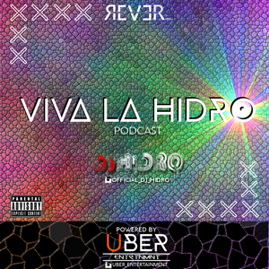 VIVA LA HIDRO [PODCAST ONE]