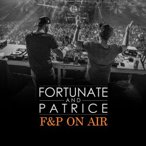 FORTUNATE & PATRICE present F&P On Air 002 (Yearmix 2015)