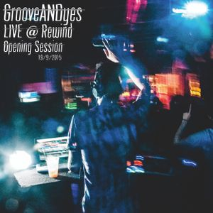GrooveANDyes Live @ Opening Rewind - 19.9.2015