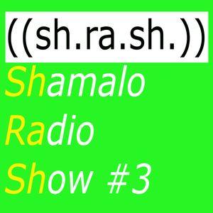 SHRASH #3