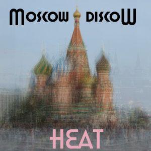Moscow Disco Heat