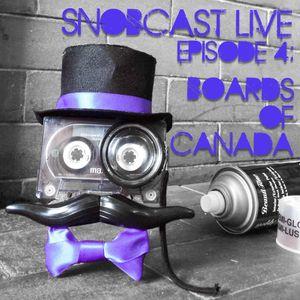 SnobcastLive S1E4: Boards Of Canada
