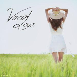 Vocal Love | Vocal Trance Mix October 2015