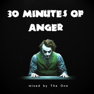 The One - 30 Minutes of Anger (Grime Mix)