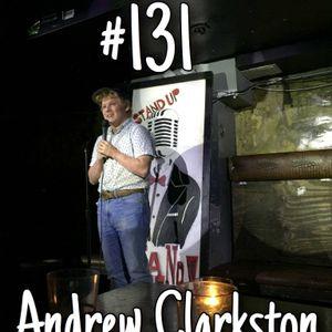Episode 131: Andrew Clarkston