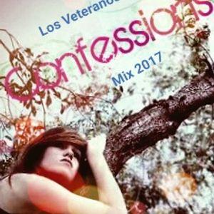 Los Veteranos - Confessions Mix 2017