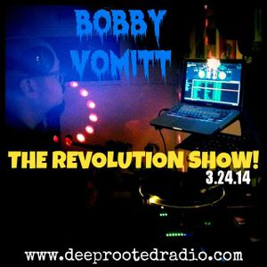 Live On The Revolution Show 3-24-14