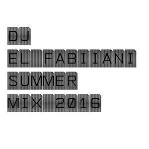 EL FABIIANI-SUMMER PROMO MIX 2016 (TECH HOUSE MUSIC)