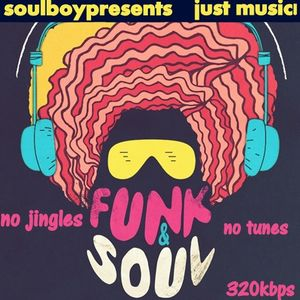 old school soul&funk 05 no jingles or other effects just nonstop music high quality sound