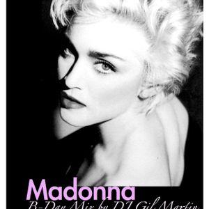 Madonna B-Day Mix by DJ Gil Martin