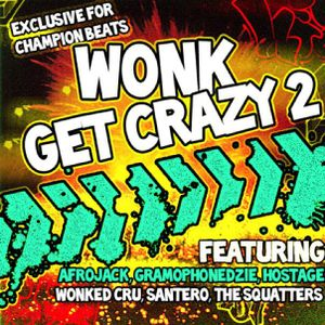 WoNK - Get Crazy Mix 2