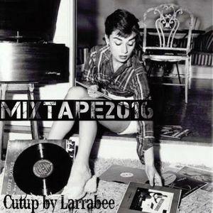 Mixtape2016_Larrabee