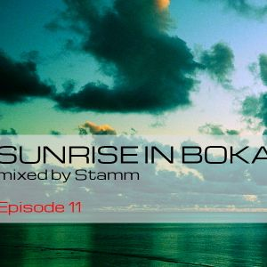 Sunrise in Boka EP. 11 Mixed by Stamm