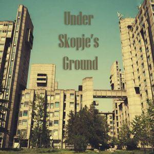 Under Skopje's Ground E4