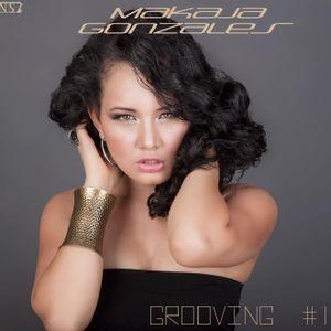 MaKaJa Gonzales - GROOVING #1