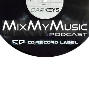 Mix My MUSIC podcast, ep. 59 [ mixed by Carkeys ]