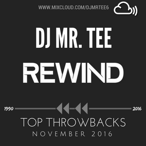 #Rewind TOP R&B THROWBACKS NOV, 2016