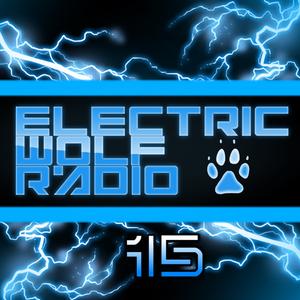 Electric Wolf Radio Ep. 15 | Trap & EDM