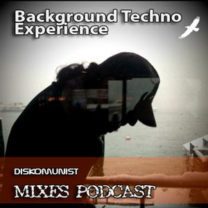Background Techno Experience Special - Episode 122 by DISKOmUnIST