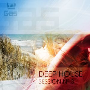 DJ G.A.S. - Deep House Session Vol.3