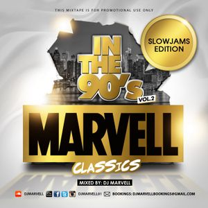 Marvell Classics - In The 90's Vol. 2 (Mixed By DJ Marvell)