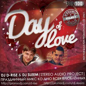 DJ D-RISE & DJ SLEEM - DAY OF LOVE 2013