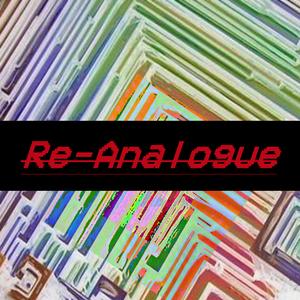 Re-Analogue | 18th Nov 2019