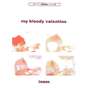 My Bloody Valentine - 1992-07-04 Vancouver, BC, Canada (Loom)