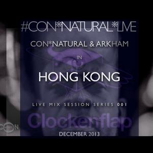 Con*Natural & Arkham Live @ Clockenflap, Hong Kong 2013