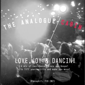 Love, Joy and Dancin! A mix of Jazz-Dance, Disco and Gospel to lift your spirits and make you move!