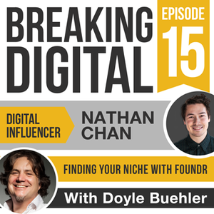 Nathan Chan - Finding Your Content Niche With Foundr Magazine - Making Content Work And Work Well As