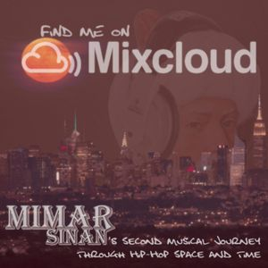 Mimar Sinan's Second Musical Journey Through Hip-hop Space and Time (A Mostly Hip-hop Mix/Set)