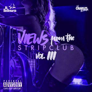 Views From The Strip Club - Vol 3.